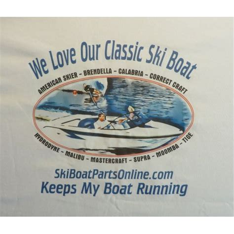 ski boat parts online quot we love our classic ski boat quot tee shirts