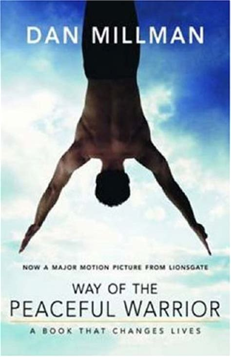 way of the warrior the philosophy of enforcement superbia books dan millman way of the peaceful warrior book review