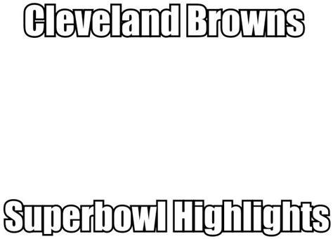 Cleveland Browns Memes - cleveland browns meme world of memes pinterest