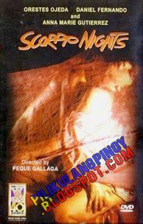 scorpio nights 1 full movie scorpio nights 1 1985 pilikulang pinoy