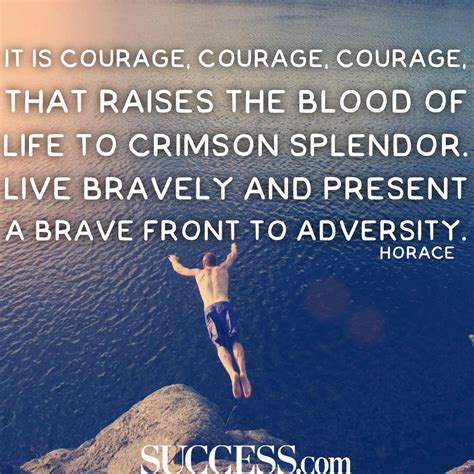 Courage Quotes Courageous Quotes Www Pixshark Images Galleries