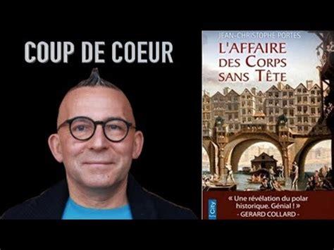 libro laffaire des corps sans les enqu 234 tes de victor dauterive tome 1 l affaire des corps sans t 234 te babelio
