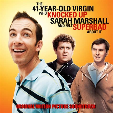 knocked up soundtrack swing the 41 year old virgin who knocked up sarah marshall and