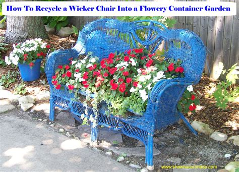Recycled Container Gardening Ideas Container Gardening Idea How To Recycle An Wicker Loveseat Coronado
