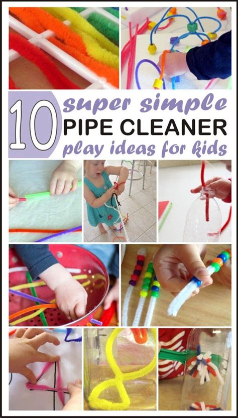 Sensory Toys Pipe Cleaner Isi 10 10 simple pipe cleaners chenille stems play ideas