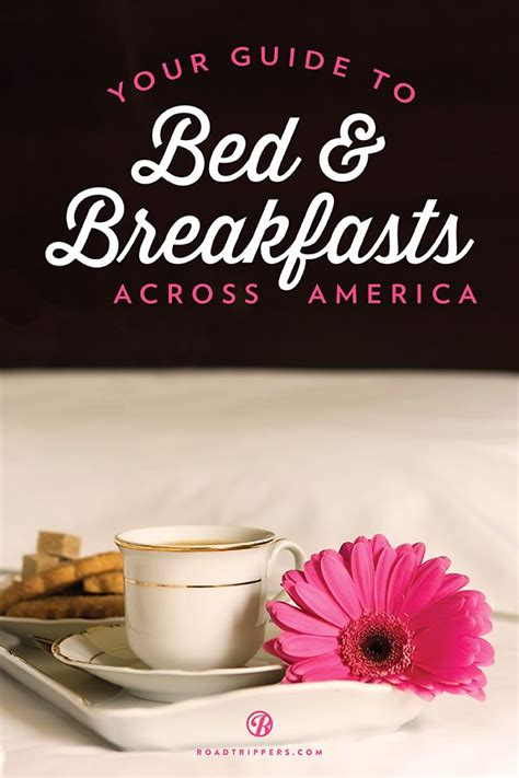 best bed and breakfast in usa good morning 7 of america s best bed and breakfasts