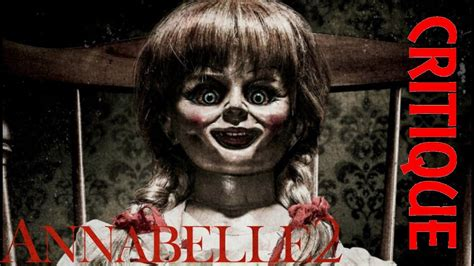 film horor genre komedi annabelle 2 la cr 201 ation du mal critique youtube