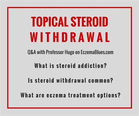Detox Symptoms From Corticosteroids by Topical Corticosteroid Withdrawal Q A With Prof Hugo