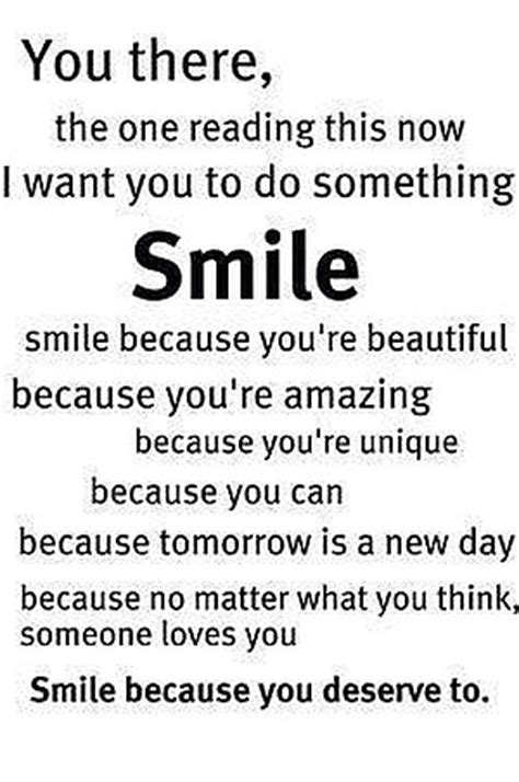 Smile There you there smile quote picture