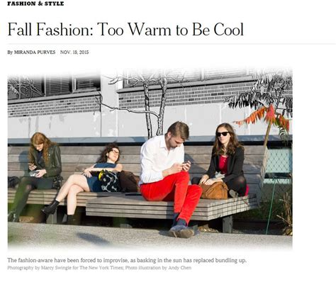 Global Warming Speeding Up Fashion Seasons by Nyt Laments Global Warming Has Affected Fall Fashion For
