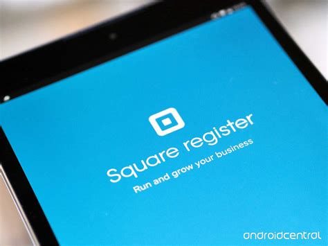 square app for android square launches worldwide support for its android register app android central