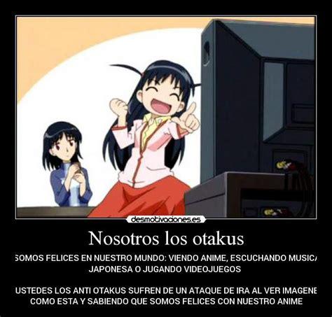 imagenes anime mundo otaku nosotros los otakus desmotivaciones