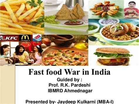 Mba In Food Management In India by Fast Food Store War In India