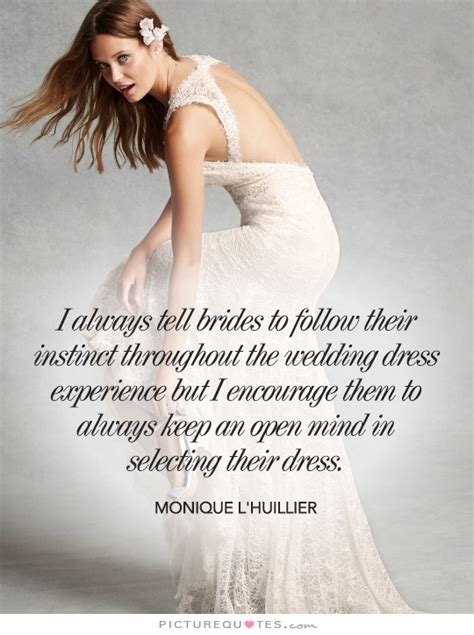 Wedding Dress Quotes inspirational quotes about wedding dress quotesgram