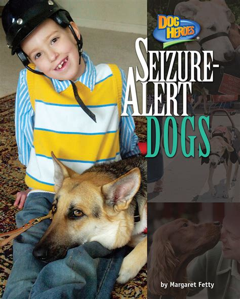 service dogs for epilepsy seizure alert dogs bearport publishing