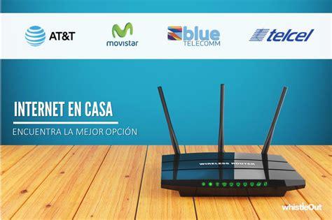 r internet en casa 191 at t movistar blue telecomm o telcel el mejor servicio