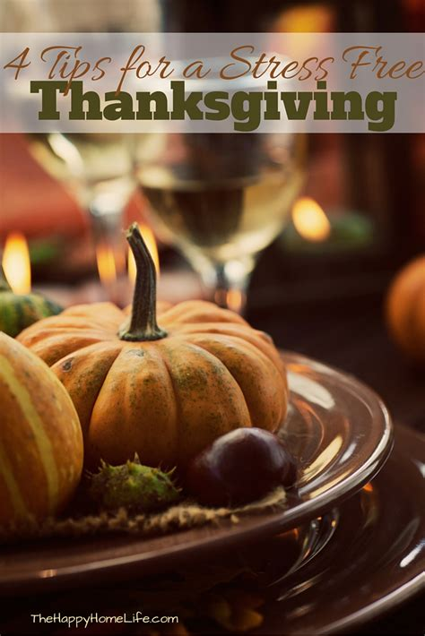6 Tips For A Stress Free Thanksgiving by 4 Tips For A Stress Free Thanksgiving