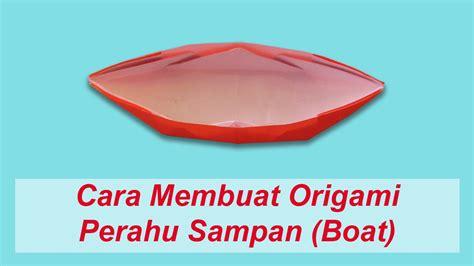 Origami Perahu Boat - cara membuat origami perahu san boat