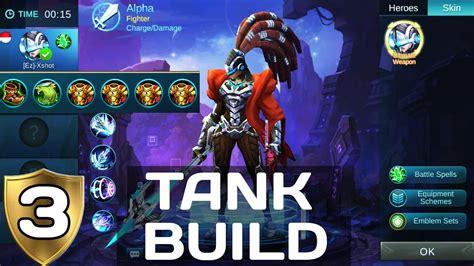 mobile legend build mobile legends alpha the ultimate weapon tank build