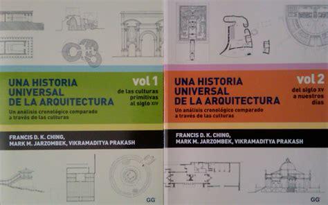 libro historia universal del la libros una historia universal de la arquitectura vol 1 y