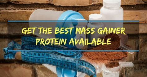 best protein mass gainer want to gain weight get the best mass gainer protein