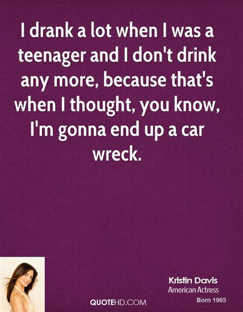 Kristin Davis I Dont A by Kristin Davis Car Quotes Quotehd