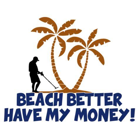 Better My Money better my money shirt