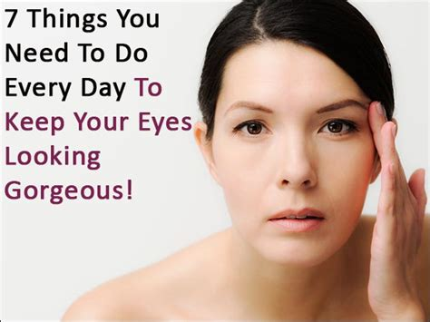 7 Things That Make Your Skin Look by 7 Things You Need To Do Every Day To Keep Your
