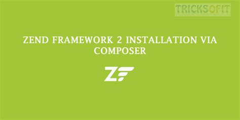 video tutorial zend framework 2 tricks of it tips tricks of php android magento