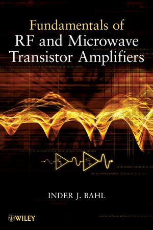 transistor lifier design book wiley fundamentals of rf and microwave transistor lifiers inder bahl