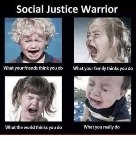 Social Justice Memes - 25 best memes about justice warrior justice warrior memes