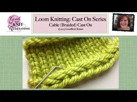 cable cast on loom knitting 25 best ideas about cable cast on on cable