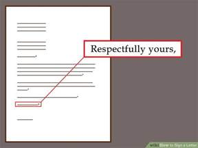 Letter Closing Respectfully Yours The Best Ways To Sign A Letter Wikihow