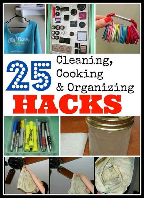 household hacks 25 household hacks for cooking cleaning and organizing