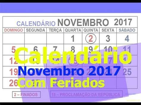 Calendario Novembro 2017 Para Imprimir Calend 193 Novembro 2017 Feriados Para Imprimir