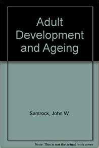 development and aging books development and aging w santrack