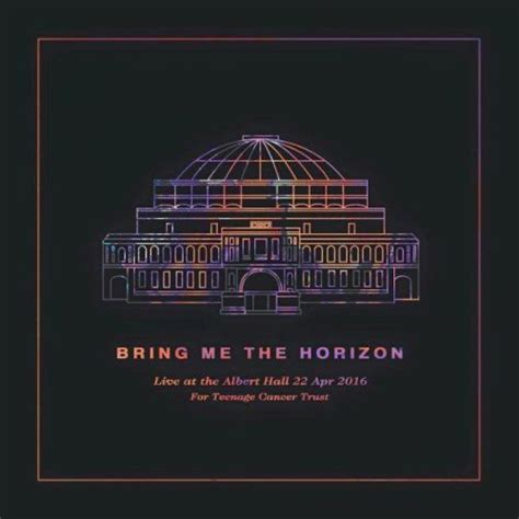 download mp3 full album bring me the horizon the who live at the royal albert hall songs my home