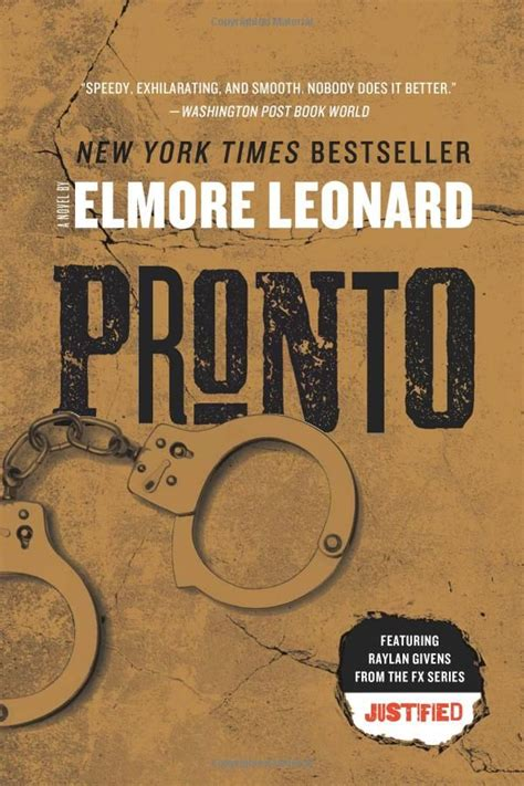elmore books pronto by elmore leonard books worth reading