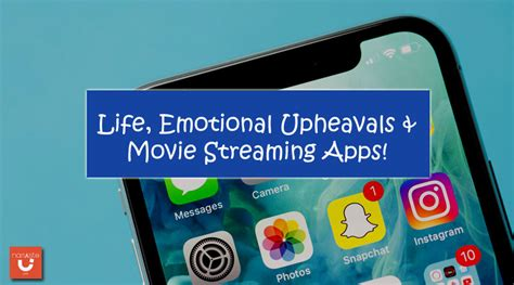 film streaming apps life emotional upheavals movie streaming apps