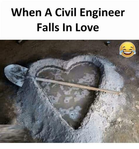 Civil Engineer Meme - when a civil engineer falls in love love meme on sizzle