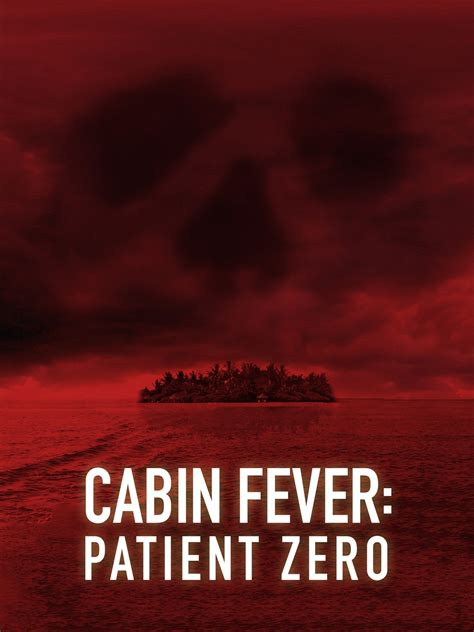 Cabin Fever 1 by Cabin Fever Patient Zero Picture 1