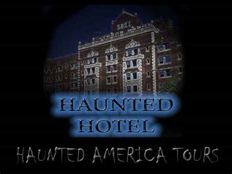 most haunted hotel ghosts