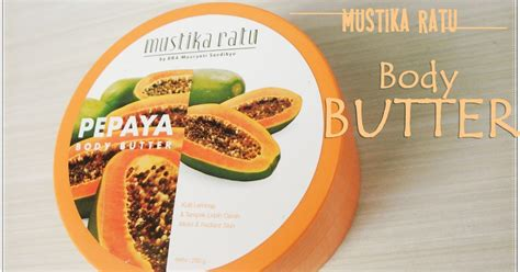 Jual Butter Mustika Ratu by Indonesia By Via Han Review Mustika