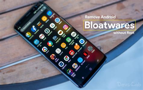 remove bloatware android how to remove pre installed bloatware apps without root android 4 4