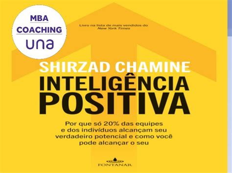 Tcc Mba Coaching Kolkata by Inteligencia Positiva Shirzad Chamine Mba Coaching