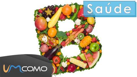 alimento b os alimentos mais ricos em vitamina b