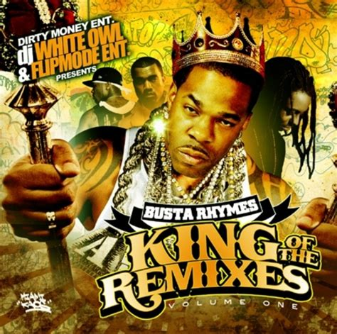 Busta Rhymes Has 4 Upcoming Trials by Busta Rhymes King Of The Remixes Hosted By Dj Whiteowl