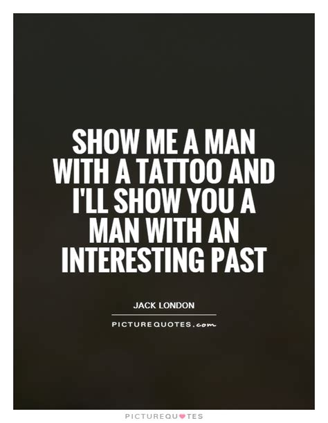 jack london tattoo quote quotes jack london images