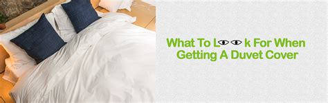 what to look for in bed sheets what to look for when getting a duvet cover bedsheets express
