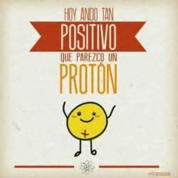Proton Jokes Positivismo Frases